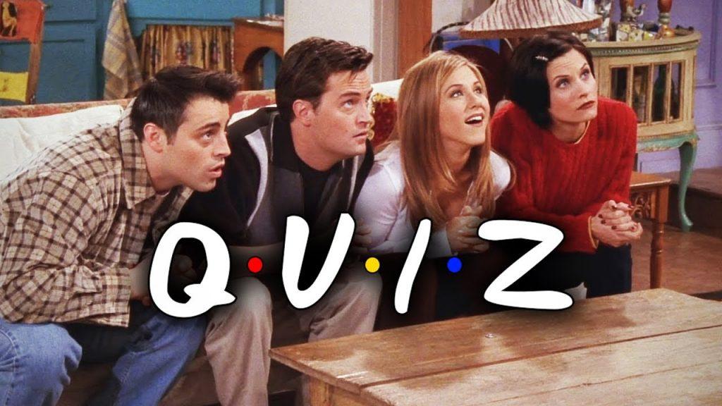 Friends Quizzes